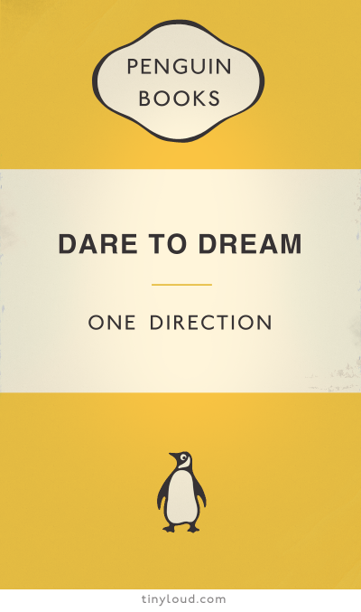 Dare to Dream, written by One Direction