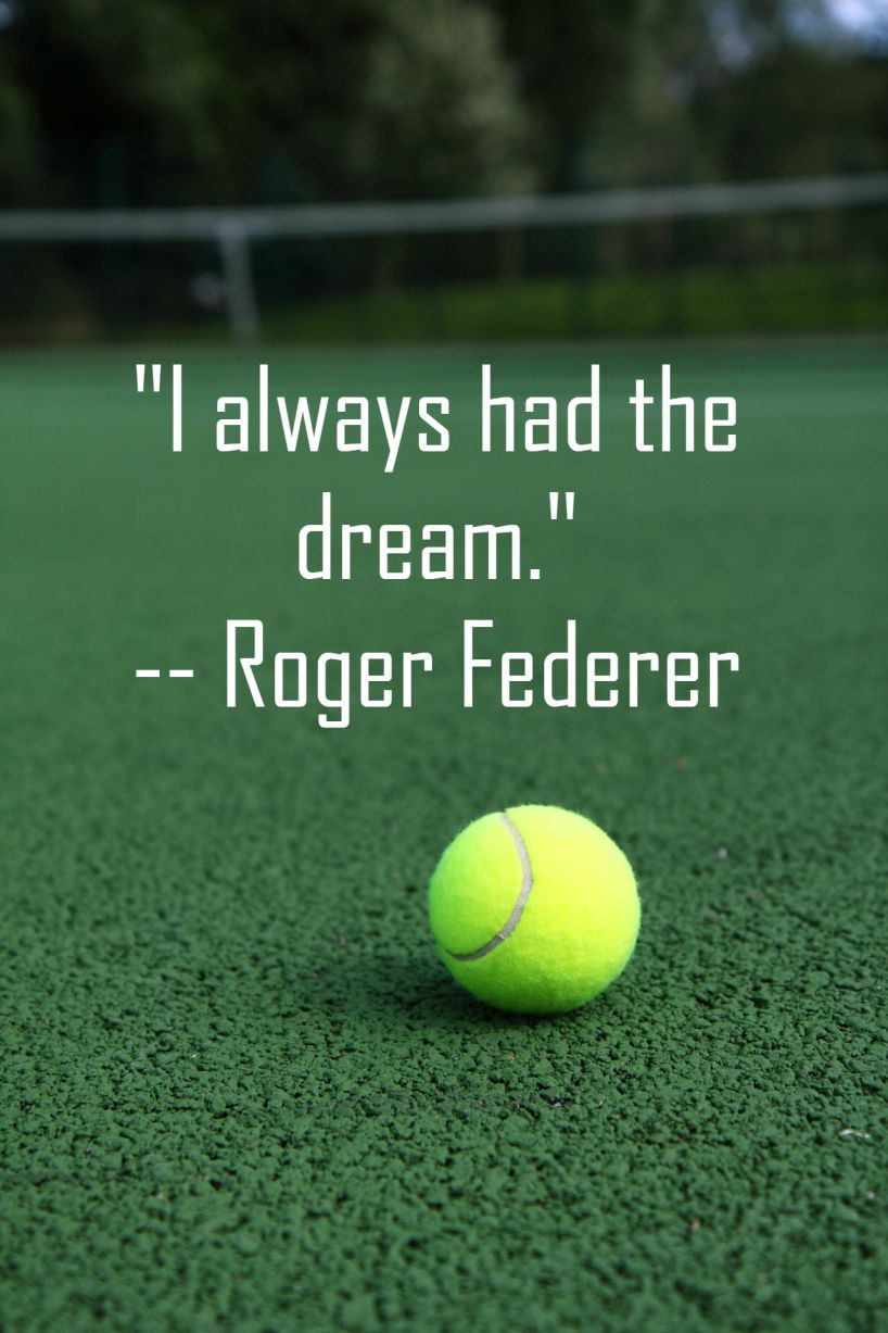 10 Quotes Said By Roger Federer That Will Inspire And Motivate You All In 2020 Inspirational Tennis Quotes Roger Federer Quotes Roger Federer