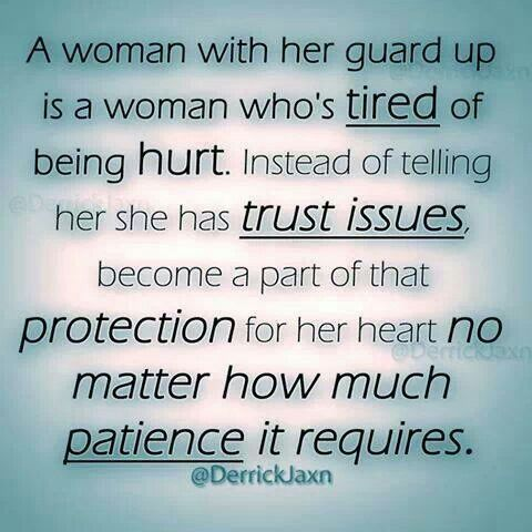 Not Just For Women Men Get Tired Of Being Hurt Too Smitten Kitten Learn To Trust Again Trust Issues Quotes Me Quotes
