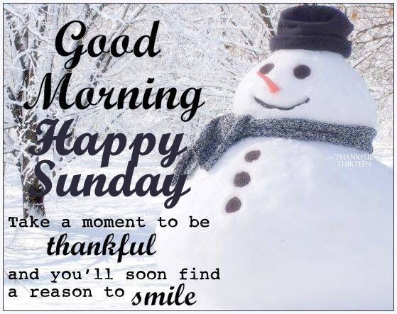 Snowman Good Morning Sunday Quote Happy Sunday Quotes Sunday Quotes Funny Good Morning Happy Sunday