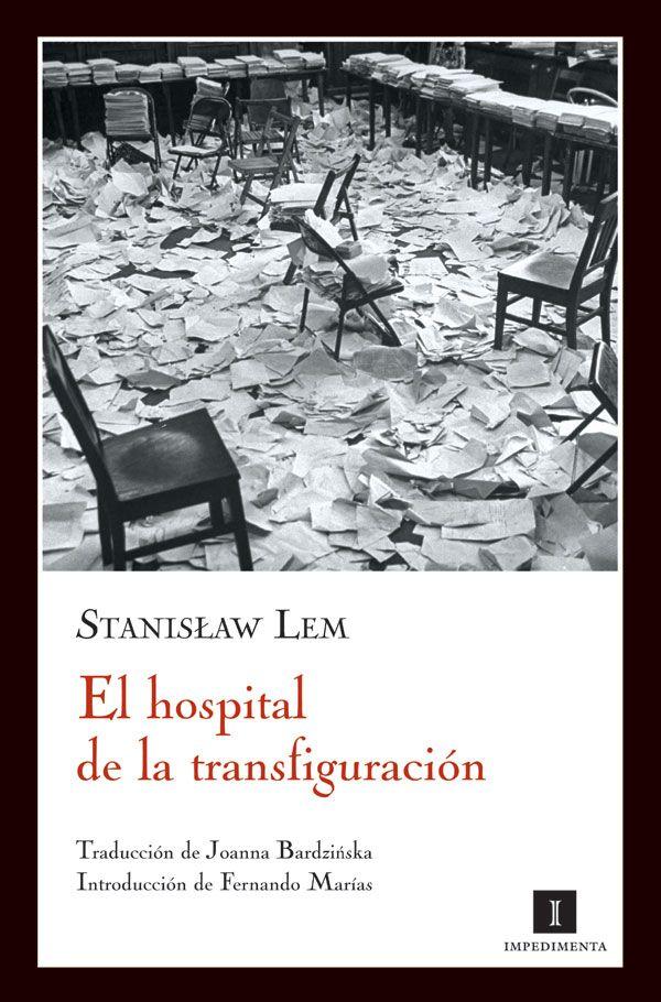 EL HOSPITAL DE LA TRANSFIGURACIÓN – Stanislaw Lem.
