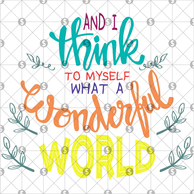 And I Think To Myself Wonderful World Song Lyrics Song Lyrics