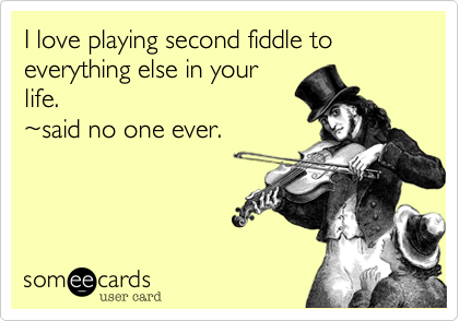 Playing Second Fiddle In A Relationship