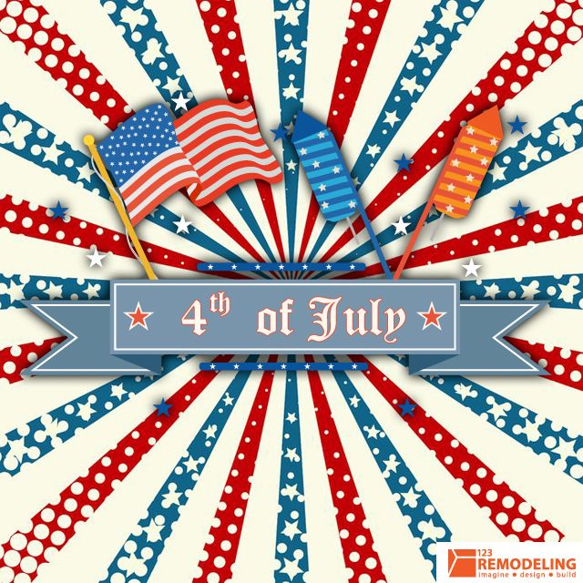 Happy Independence Day from 123 Remodeling !
