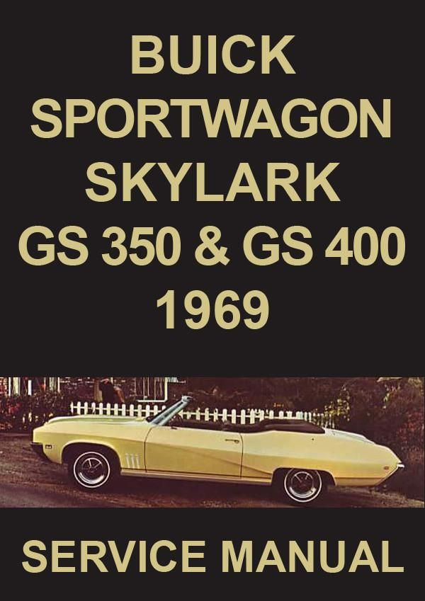 buick special deluxe gs 350 skylark skylark custom sport wagon rh pinterest co uk buick car manuals buick verano car manual