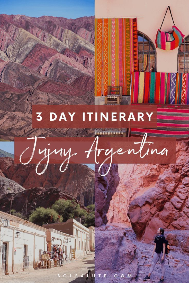 Things To Do In Jujuy Argentina The Perfect Itinerary