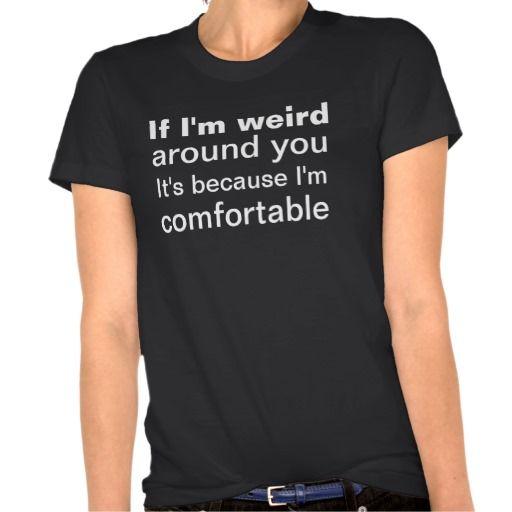 Funny Weird Crazy T-shirts