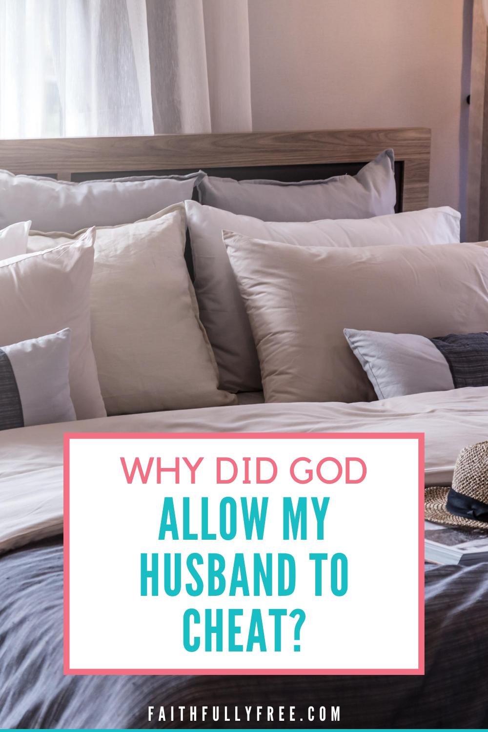 Why Did God Allow My Husband To Cheat? in 2020 | Cheating
