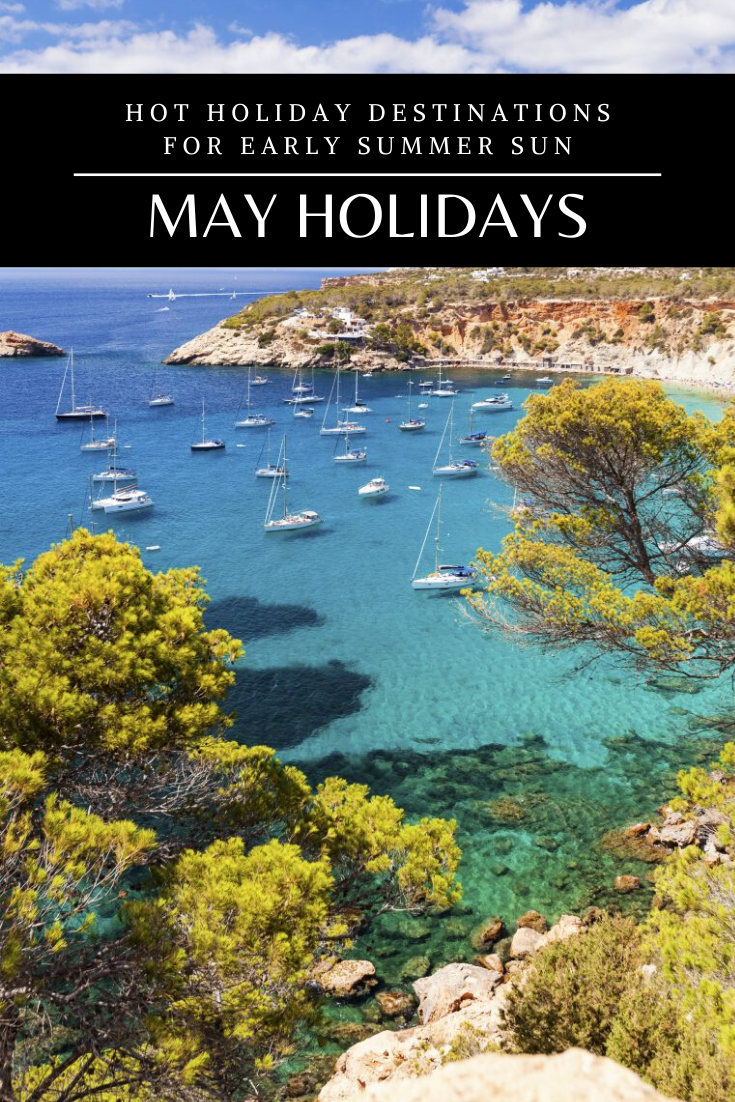 Wondering where's hot in May? From sunny adventure hotspots to some of Europe's prettiest beaches, these are the best holiday destinations...  #holidayinspo #mayholiday #travelinspo #ibiza