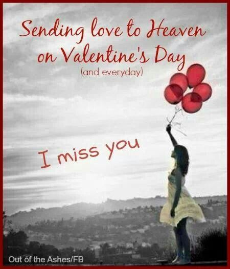 Sending You Love In Heaven This Valentines Day