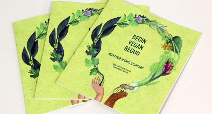 Begin Vegan Begun – Recetario vegano ilustrado