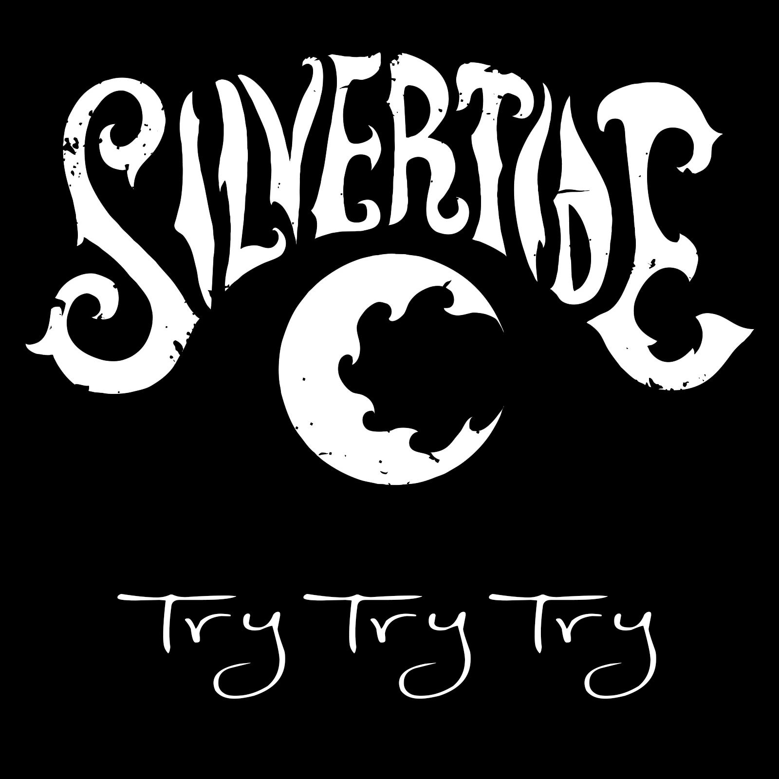 Silvertide's new single Try Try Try Now Available go to