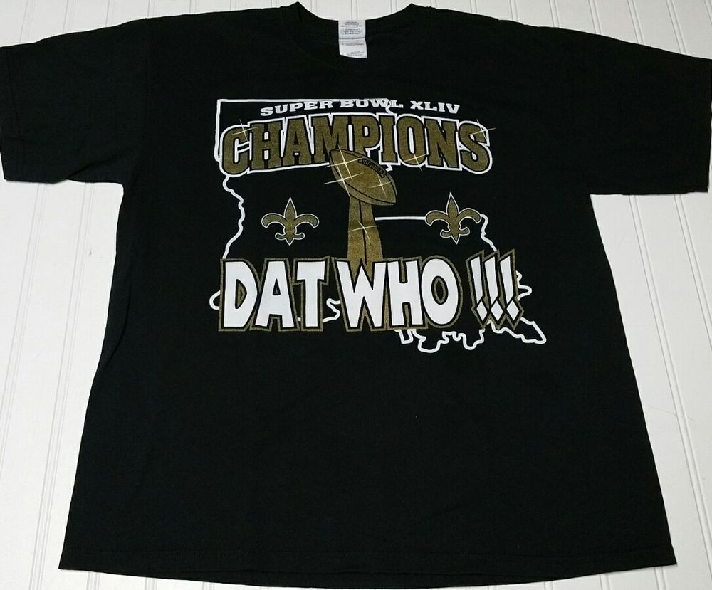 42476e8c3 New Orleans Saints Super Bowl XLIV Champions Dat Who T-Shirt black tee Men  Large  Gildan  GraphicTee