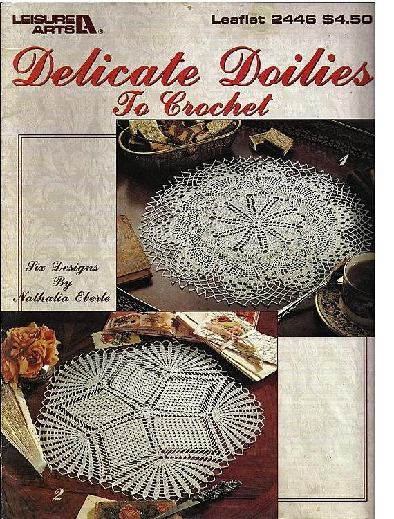 Delicate Doilies To Crochet Pattern Book Leisure Arts 2446 Pattern