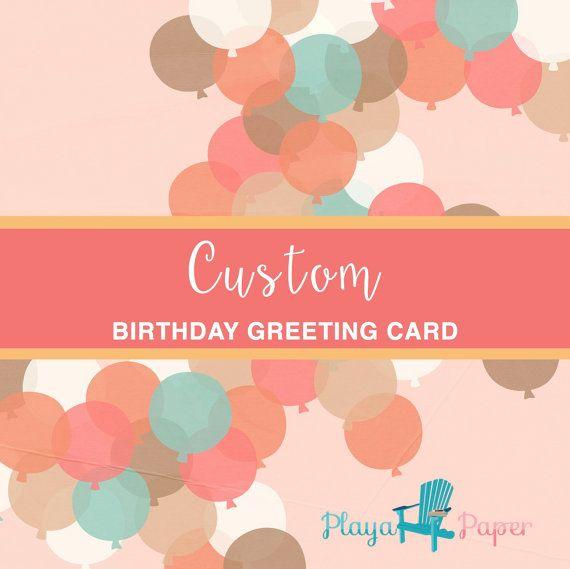 Custom Birthday Card And Personalized Happy Birthday Greeting Card
