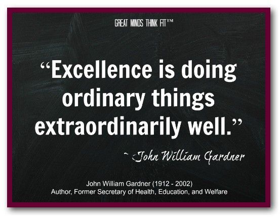 Excellence Quotes to Raise Our Expectations | Excellence quotes, Resilience  quotes, Work quotes