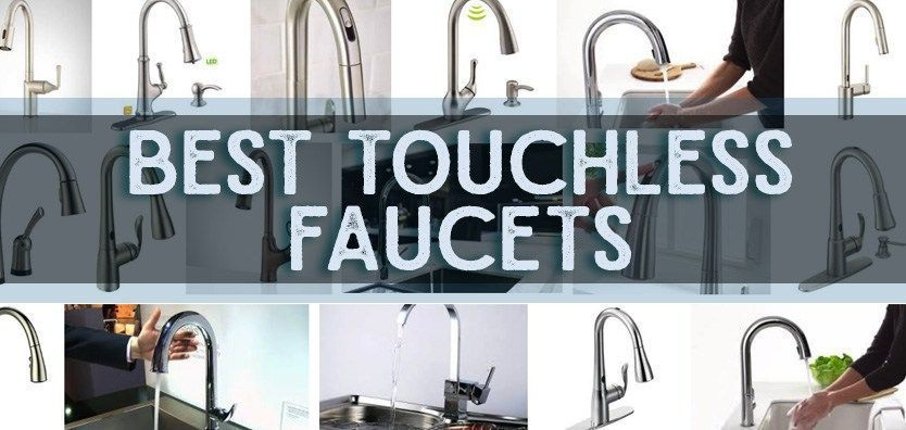 Best Touchless Kitchen Faucet Reviews See Touchless Kitchen
