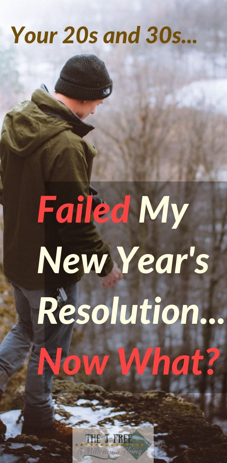 What to Do When You Fail Your New Year's Resolution Good