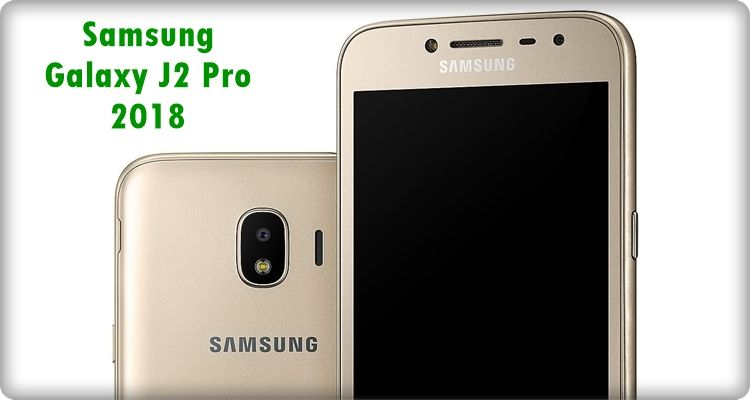 Galaxy J2 Pro 2018 Listed On Samsung Vietnam S Website Galaxy Samsung Samsung Galaxy