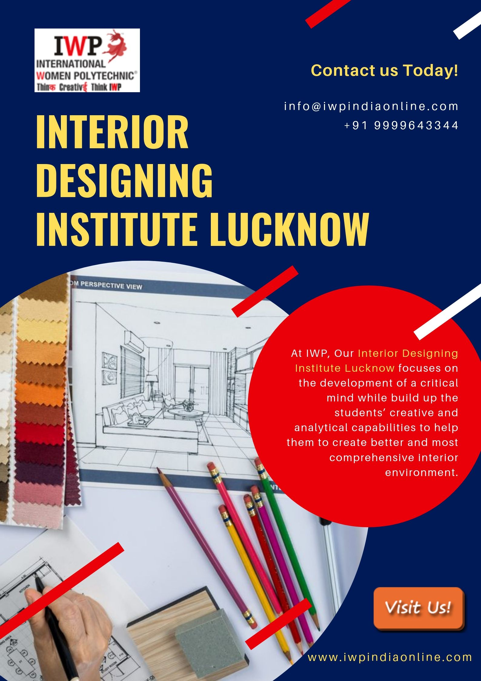 Those Who Want To Pursue A Career In Interior Designing Make Your Visit At Iwp Which Is The Finest Interior Designing Instit With Images Lucknow Design Solutions Design