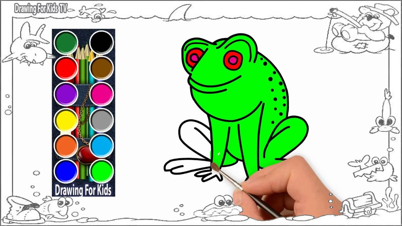 How To Drawing And Painting Frog - Learn Colors - Learn ...