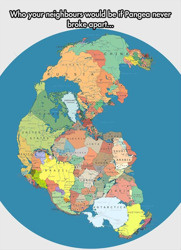 Who your neighbors would be of Pangea hadn't split up.