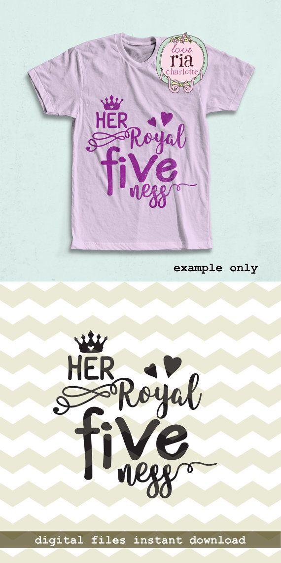 Her Royal Fiveness Fun Girls 5th Birthday Number Royal Etsy In 2020 Birthday Wishes Girl Birthday Numbers Birthday Shirts