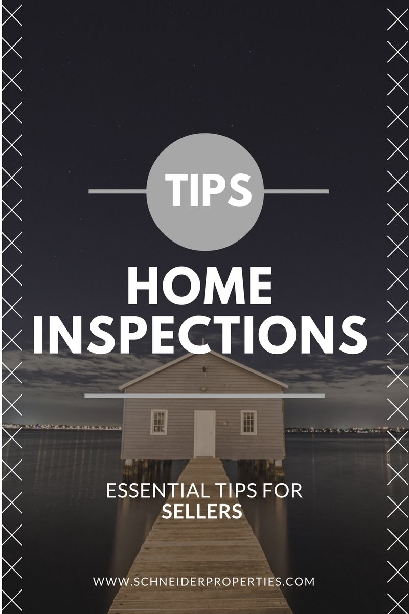 Superior Home Inspections Tips, Tips For Sellers On Preparing Your Home For A Buyers  Physical Inspection