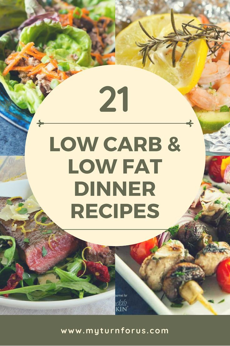 21 Low Fat Recipes and Low Carb Recipes - My Turn for Us