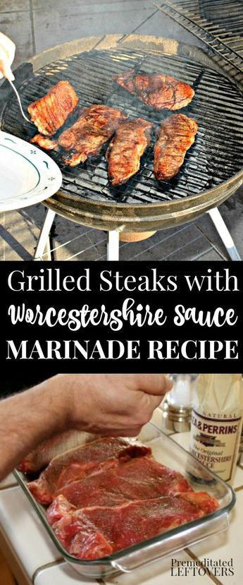 Worcestershire Sauce Marinade Recipe for Grilled Steaks