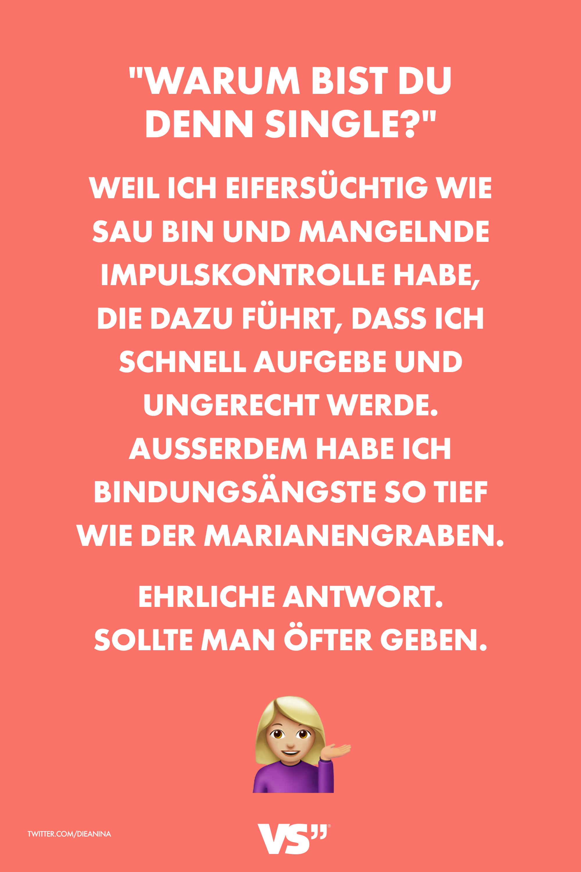 Visualstatements Statements Spruche Sprche Spruch Single Lachen Witzig Visual Lustig Quotes Zitate Single Spruche Spruche Zitate Visual Statements