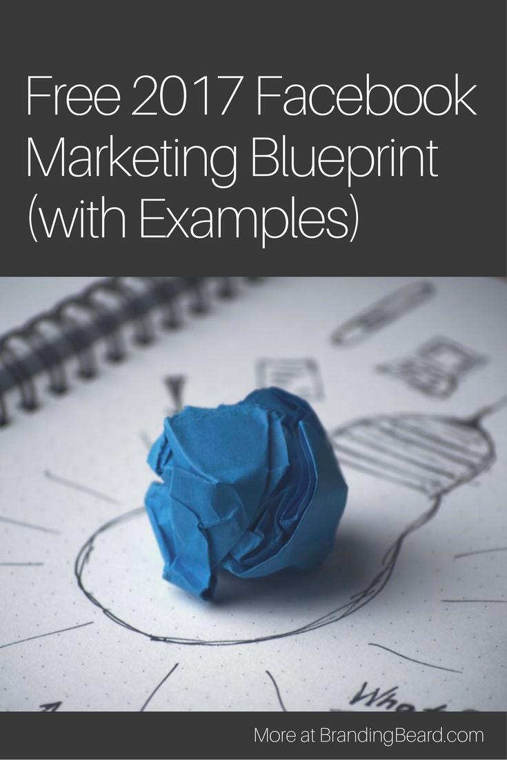 Get your free 2017 facebook marketing blueprint with examples to get your free 2017 facebook marketing blueprint with examples to make sure your social malvernweather Images