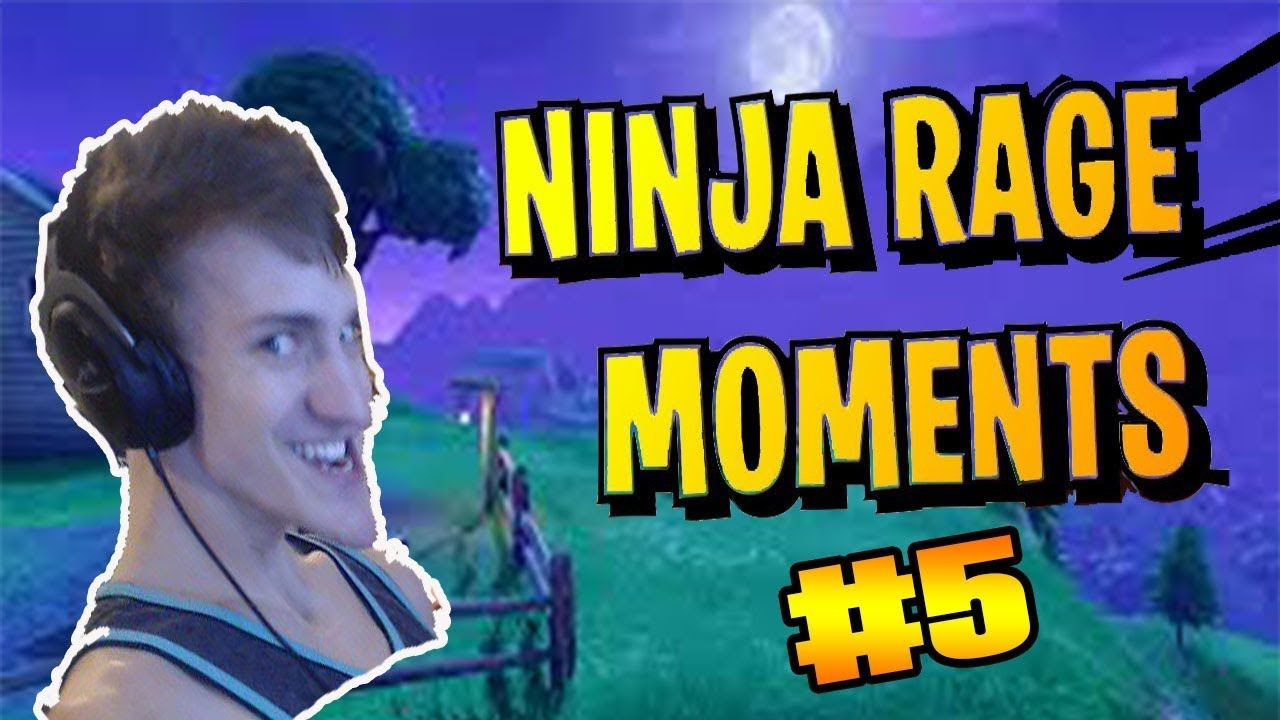 fortnite ninja rage compilation 2018 5 ninja fortnite rage compilation 2018 - fortnite rage pictures