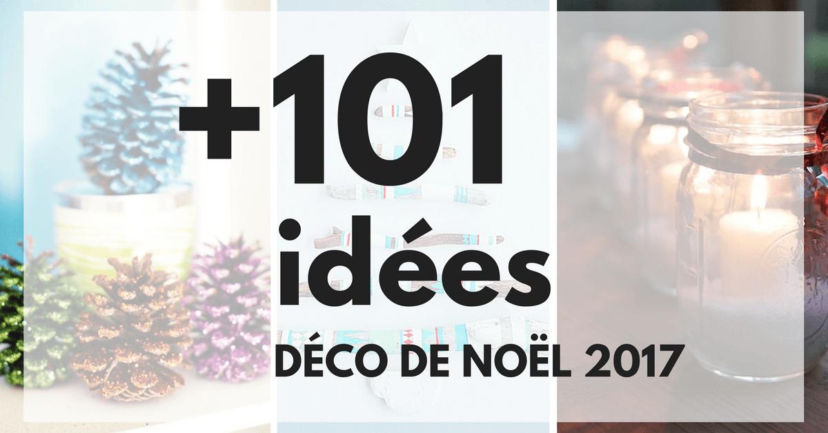 d co de no l 2019 101 id es pour la d coration de no l. Black Bedroom Furniture Sets. Home Design Ideas