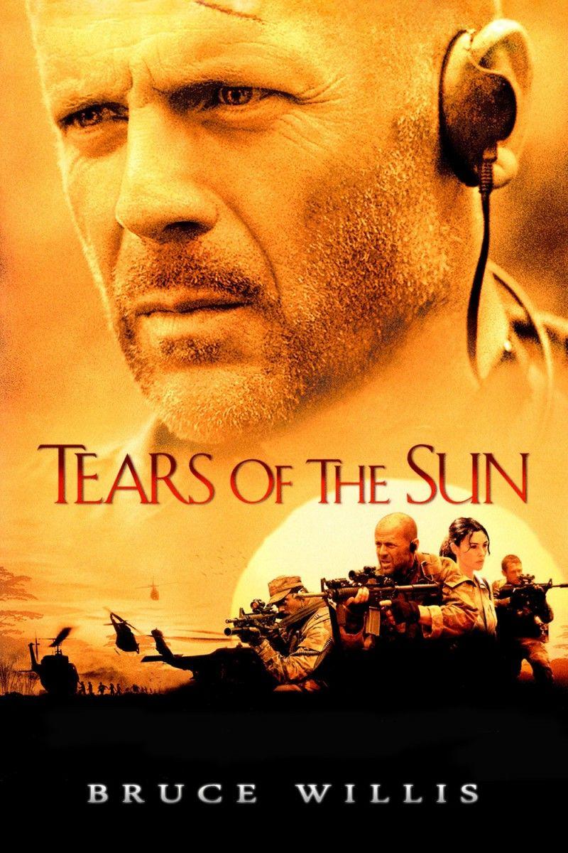 Tears Of The Sun Tears Of The Sun Sun Movies Bruce Willis
