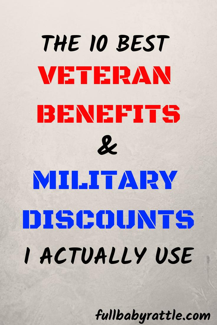 10 Best Veteran Benefits Military Discounts I Actually Use Veterans Benefits Military Discounts Military Spouse Benefits