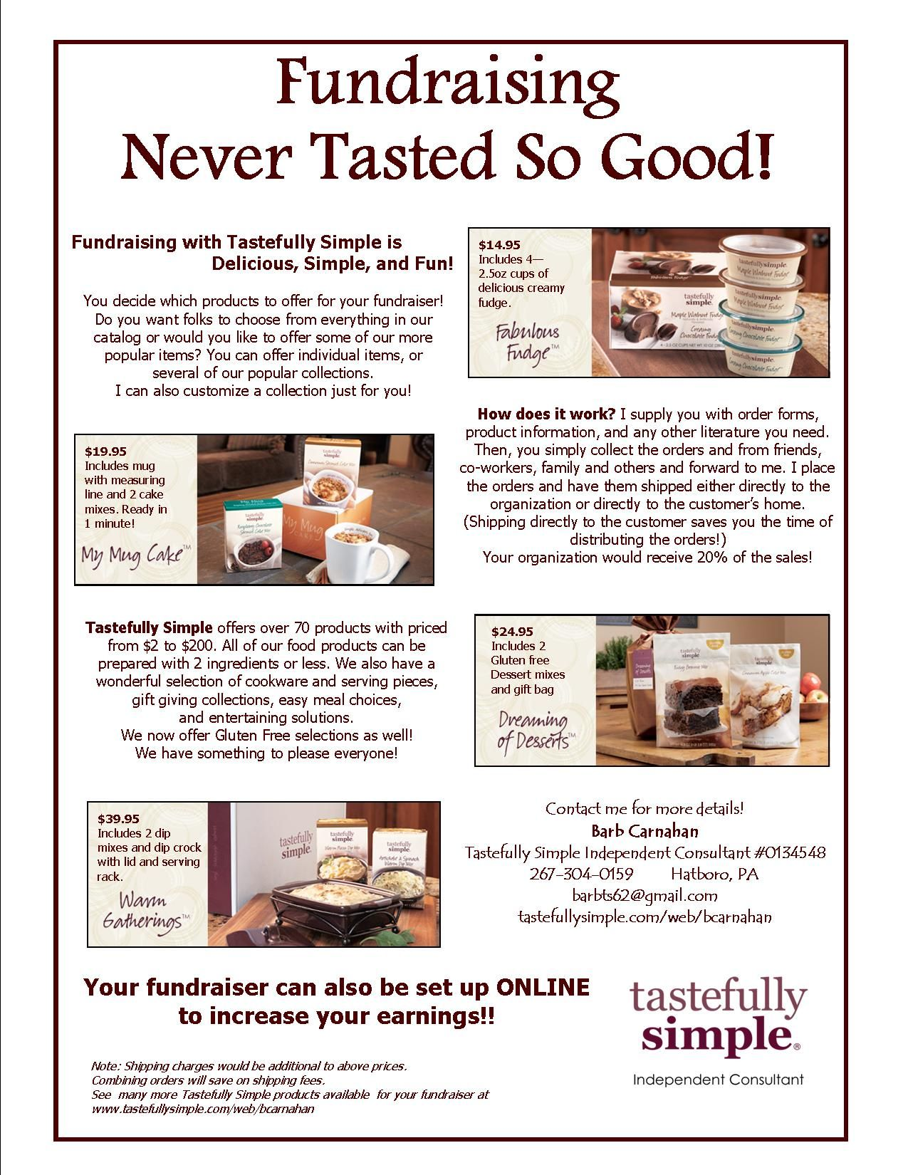 Interested in a Tastefully Simple Fundraiser Contact me for
