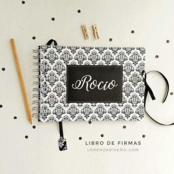 LIBRO DE FIRMAS 15 AÑOS. Diseños personalizados! LORENZADISEÑO.COM C.A.B.A. ARGENTINA
