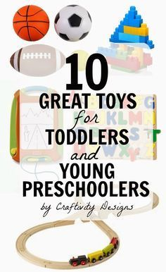 10 Great Toys for Toddlers and Young Preschoolers #911craftsfortoddlers 10 Great Toys for Toddlers and Young Preschoolers // If you're like me, buying toys for kids is hard! This is the perfect list. #911craftsfortoddlers