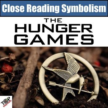 Hunger Games Close Reading Activities Symbolism Close Reading