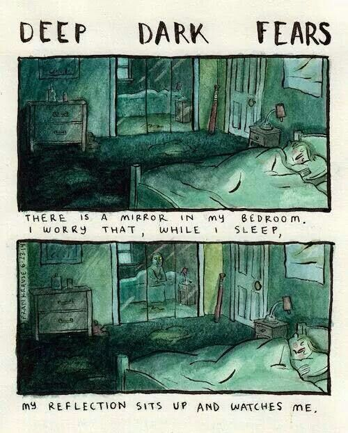 Deep dark fears #mirrors #scary #asfuck