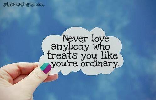 not ordinary.