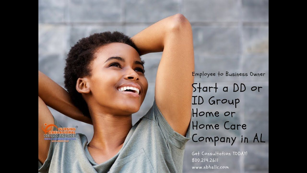 Start a DD or ID Group Home or Home Care in Alabama