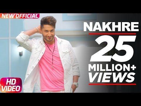 Nakhre (Full Song) | Jassi Gill | Latest Punjabi Song 2017
