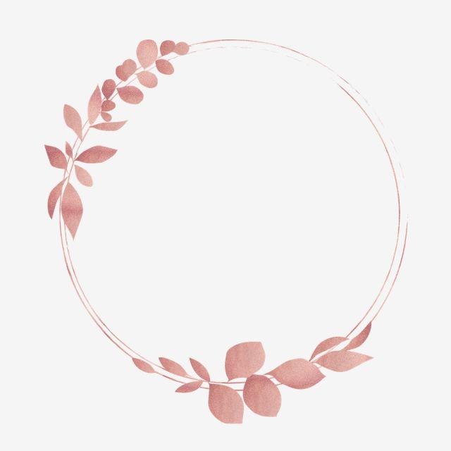 Pink Gold Floral Wreath Border Luxurious Shading Floral Png And Vector With Transparent Background For Free Download Logotipo De Joias Ideias De Logomarca Coroa De Flores Cor De Rosa