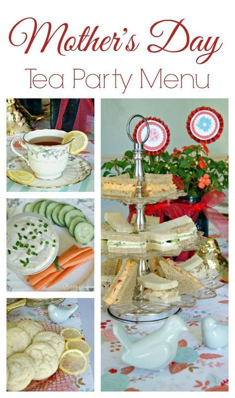 Tea Party Menu for a Mother\u0027s Day Luncheon Mother\u0027s Day crafts