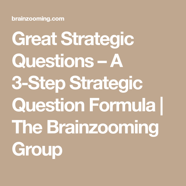A 3-Step Strategic Question