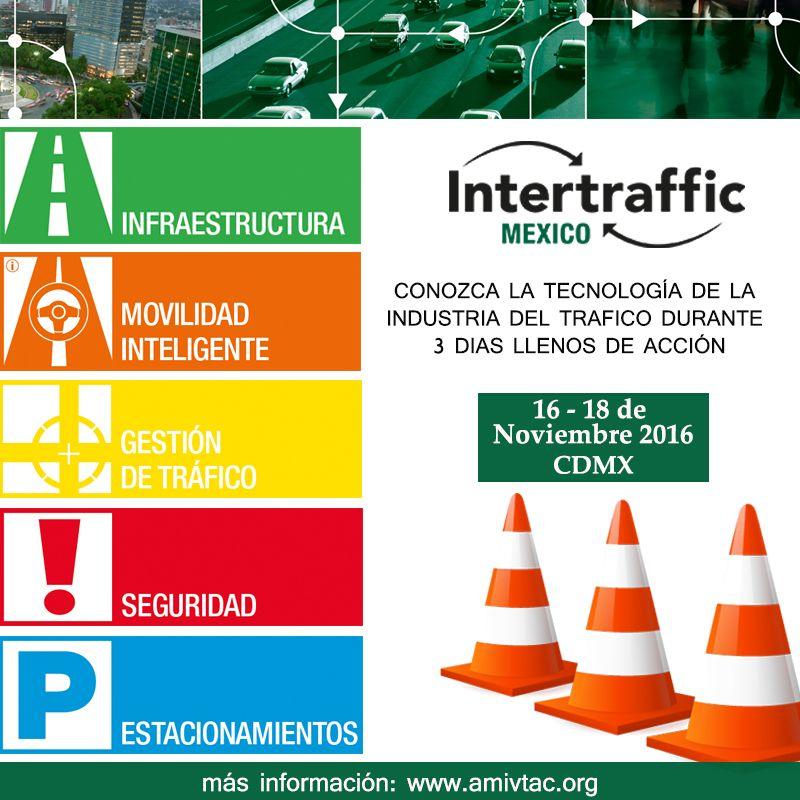 Asiste este 16-18 de noviembre a INTERTRAFFIC para que conozcas la tecnología de lo más avanzado en tráfico.
