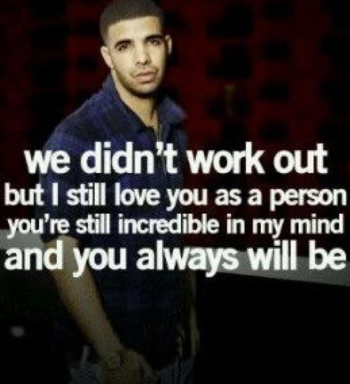 Drake Song Quotes This Is The Way It Should Be Quotie Things  Pinterest  Drake
