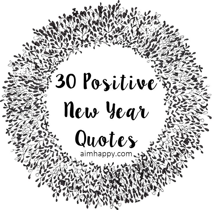 30 positive new year quotes